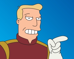 It's kind of like having Zapp Brannigan as your president...