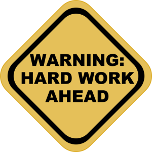 Warning-Hard-Work-Ahead