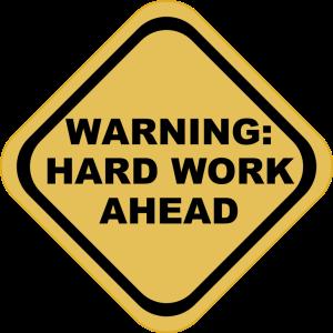 Warning-Hard-Work-Ahead